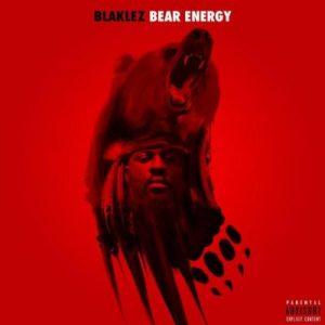 Blaklez – Bear Energy (EP)