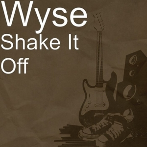 Wyse – Shake It Off