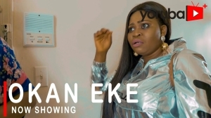 Okan Eke (2021 Yoruba Movie)