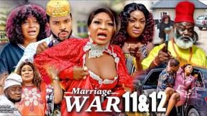Marriage War Season 11 & 12