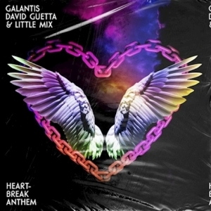 Galantis, David Guetta & Little Mix – Heartbreak Anthem