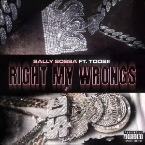 Sally Sossa Ft. Toosii – Right My Wrongs