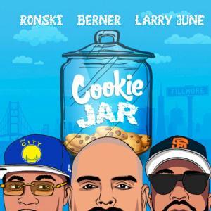 Ronski Ft. Larry June & Berner – Cookie Jar