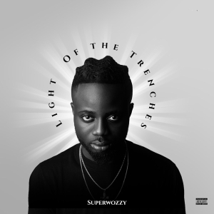 Superwozzy - Light Of The Trenches (EP)