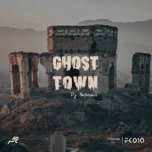 DJ Bonus – Ghost Town (Original Mix)