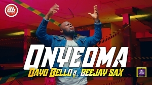 Dayo Bello – Onyeoma ft. Beejay Sax (Video)