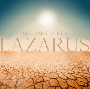 Maranda Curtis – Lazarus