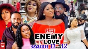 My Enemy My Love Season 11 & 12