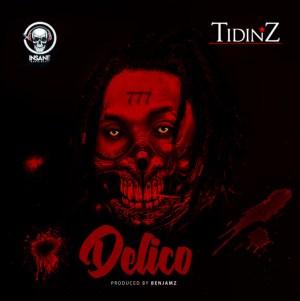 Tidinz – Delico (Prod. by Benjamz)