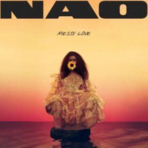 NAO – Messy Love