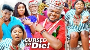 Cursed To Die (2020 Nollywood Movie)