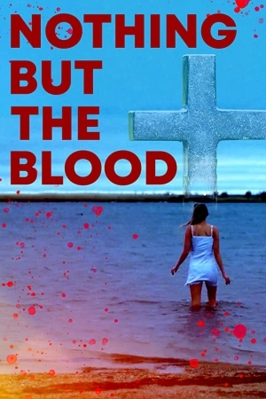 Nothing But the Blood (2020)