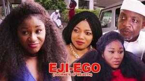 IJE EGO (JOURNEY OF WEALTH) Season 2 (Nollywood Movie 2020)