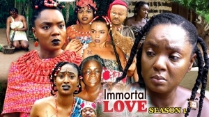 Immortal Love (Old Nollywood Movie)