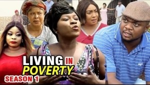 Living In Poverty Season 1