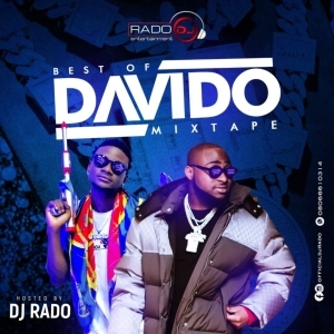 DJ Rado – Best Of Davido Mixtape 2021