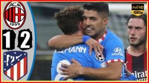 AC Milan vs Atletico Madrid 1 − 2 (Champions League 2021 Goals & Highlights)