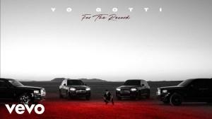 Yo Gotti - For The Record