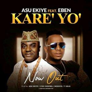 Asu Ekiye – Kareyo ft Eben