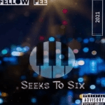 Fellow Pee – Seeks To 6 (Original Mix)