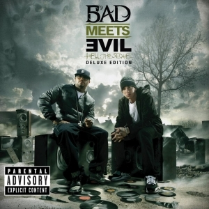 Bad Meets Evil – Welcome 2 Hell