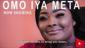 Omo Iya Meta (2021 Yoruba Movie)