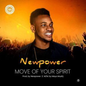 Newpower – Move Of Your Spirit