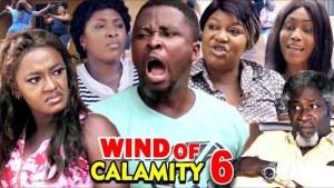 Wind of Calamity Season 6 (2020  Nollywood Movie)