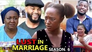 Lust In Marriage Season 6