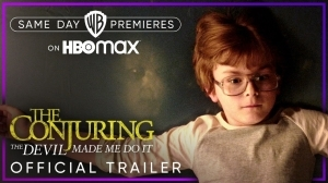 The Conjuring: The Devil Made Me Do It (2021) Official Trailer