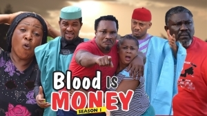 BLOOD IS MONEY 2 (Old Nollywood Movie)
