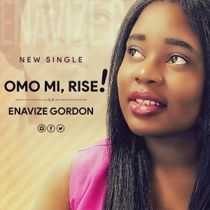 Omo Mi, Rise – Enavize Gordon