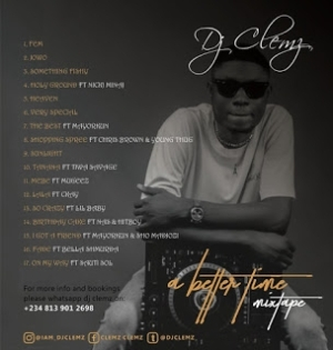 DJ Clemz – A Better Time Mixtape