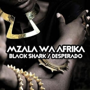 Mzala Wa Afrika – Desperado (Original Mix)