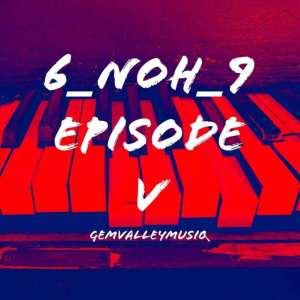 Gem Valley MusiQ – Do I Love You ft. Six Past Twelve & Vodka Deep