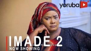 Imade Part 2 (2021 Yoruba Movie)