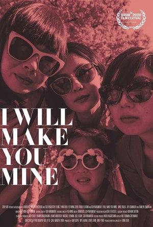 I Will Make You Mine (2020) (Movie)