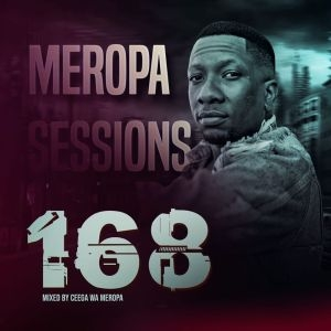 Ceega – Meropa 168 (Live Recorded Lockdown Edition)