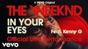 The Weeknd - In Your Eyes ft. Kenny G (Live Performance)