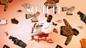 Josh K - So Tuff ft. Fabolous