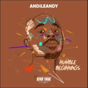 AndileAndy – Forever (feat. Ncedo)