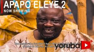 Apapo Eleye Part 2 (2021 Yoruba Movie)