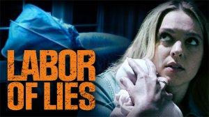 Labor of Lies (2021)