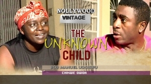 The Unknown Child 2 (Old Nollywood Movie)