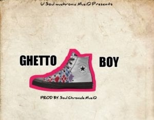 Soul chronicle Muziq – Ghetto Boy