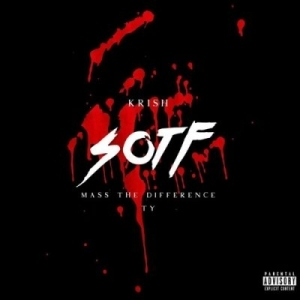 Krish – S.O.T.F Ft. Mass The Difference & Ty
