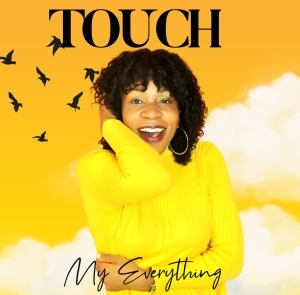 Touch – My Everything