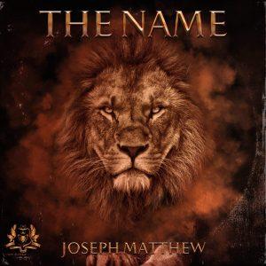 Joseph Matthew – The Name