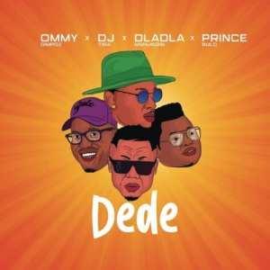 Ommy Dimpoz – Dede Ft. DJ Tira, Dladla Mshunqisi & Prince Bulo