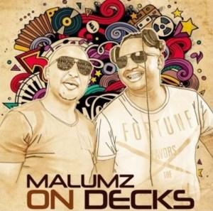 Malumz on Decks – House Mix (5 May 2020)